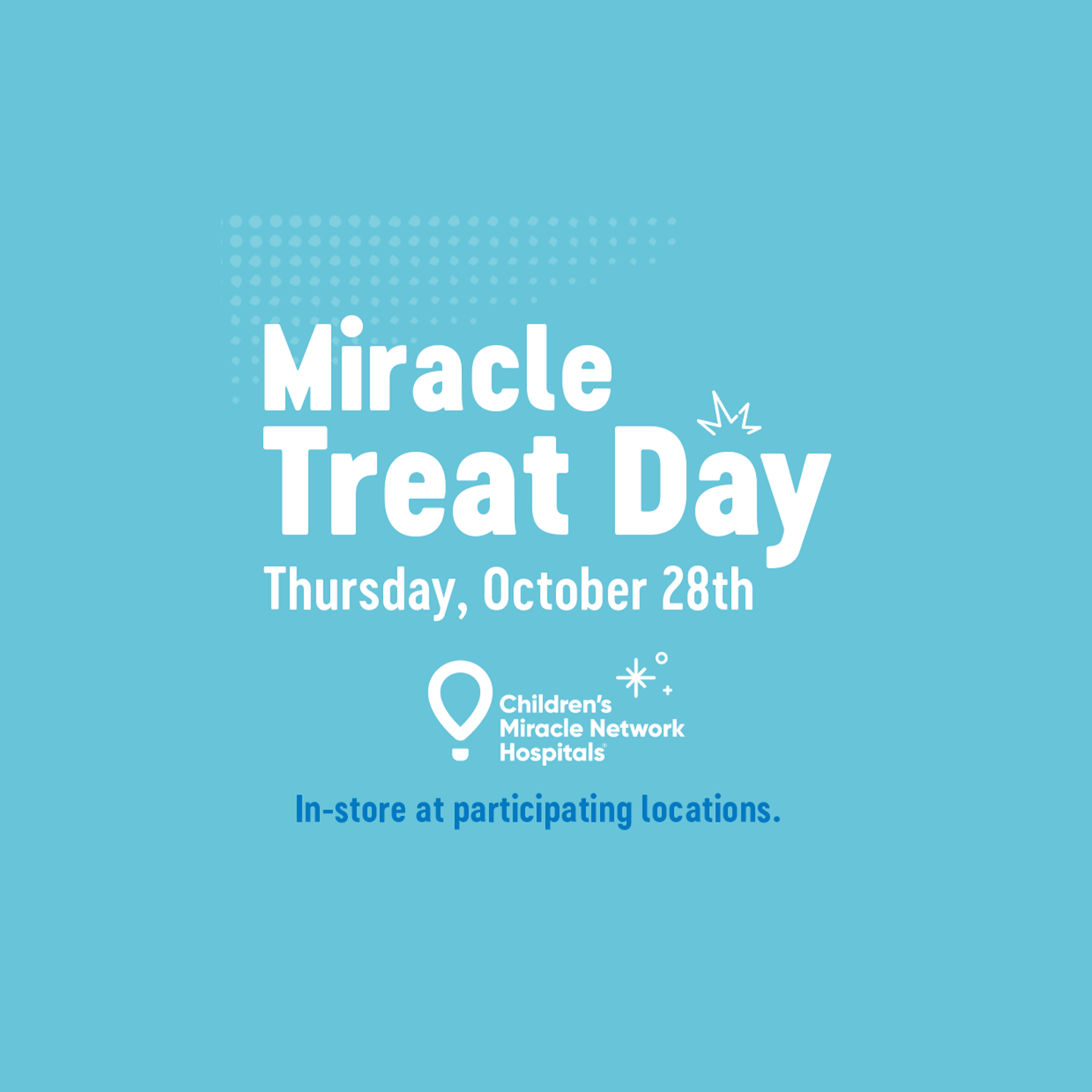 Miracle Treat Day October 28, 2021